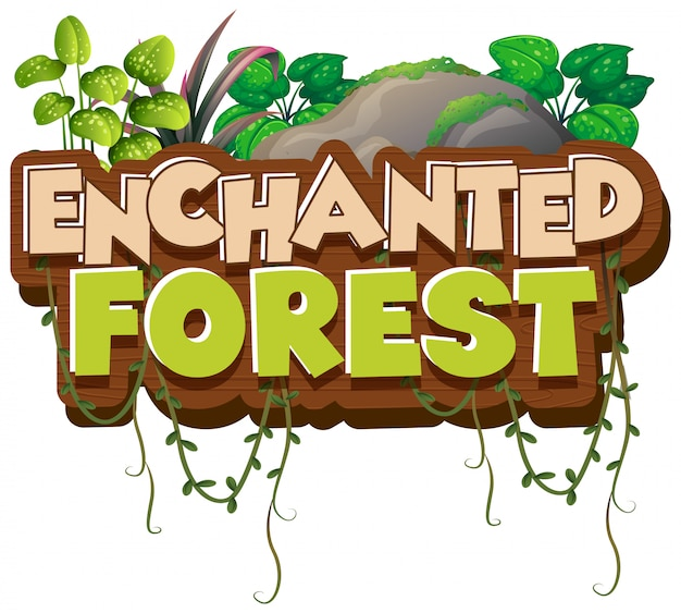 Font design for word enchanted forest with green plants