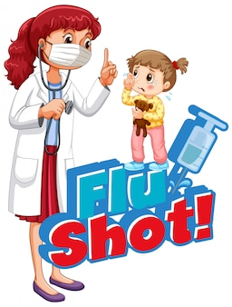Font design for word flu shot with sick girl and doctor on white background