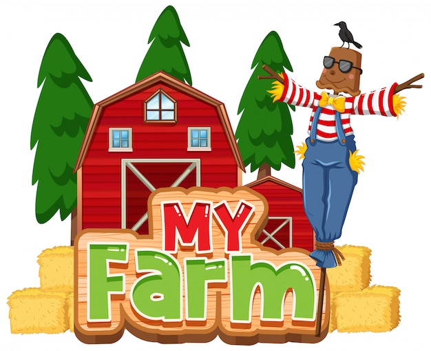 Font design for word my farm with scarecrow and barns