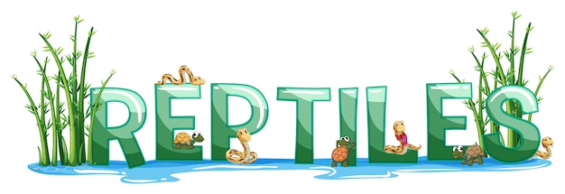 Font design for word reptiles