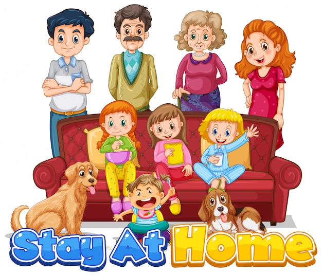 Font design for words stay at home with happy family members