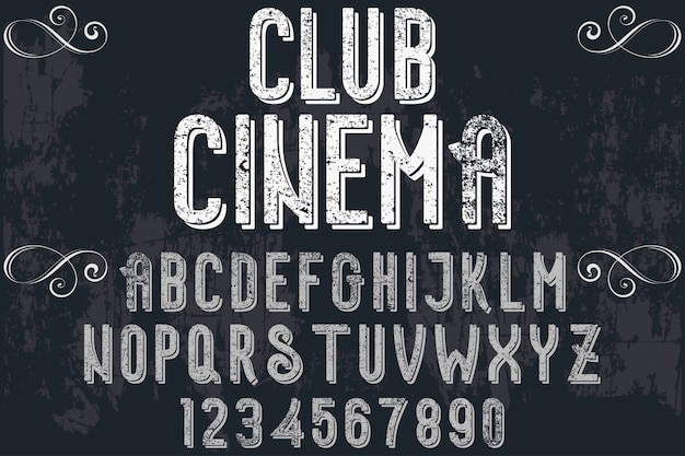 Font handcrafted label design club cinema