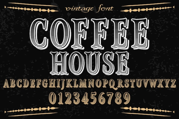 Font  handcrafted vector coffee house and label  design