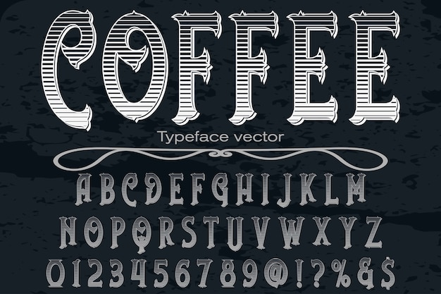 Font label design coffee