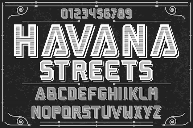 Font script typeface old style named havana streets