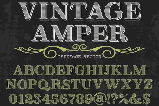 Font typeface label design vintage amper