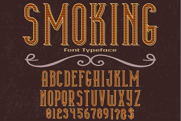 Font typeface smoking