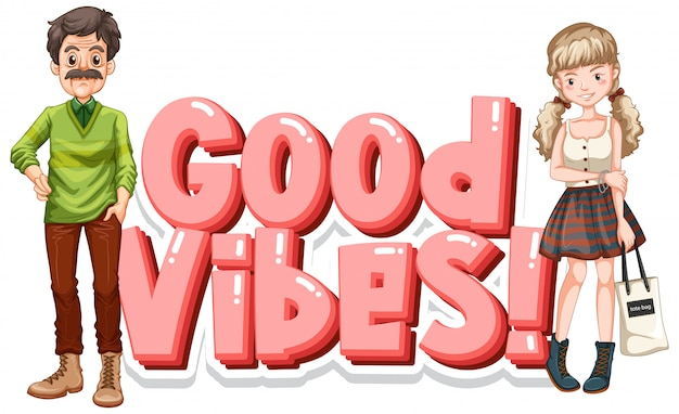 Font  for word good vibes with happy people
