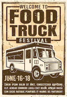 Food truck festival advertising poster in vintage  for invitation on event.  illustration with grunge textures and headline text on separate layer