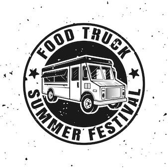 Food truck vector round monochrome emblem, badge, label, sticker or logo in vintage style isolated on white background with removable textures