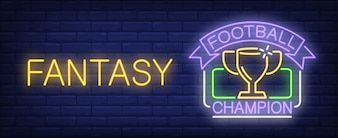 Football champion fantasy neon sign. Cup of soccer championship winner