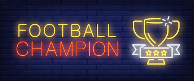 Football champion neon text with cup