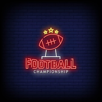 Football championship neon signs style text