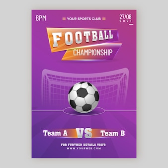 Football championship poster design with realistic soccer ball