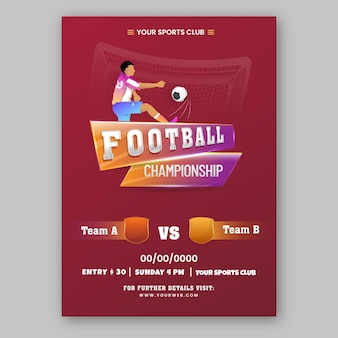 Football championship template design with footballer kicking ball in red color