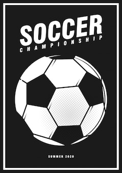 Football soccer tournament sport poster design banner with pop art style ball on black