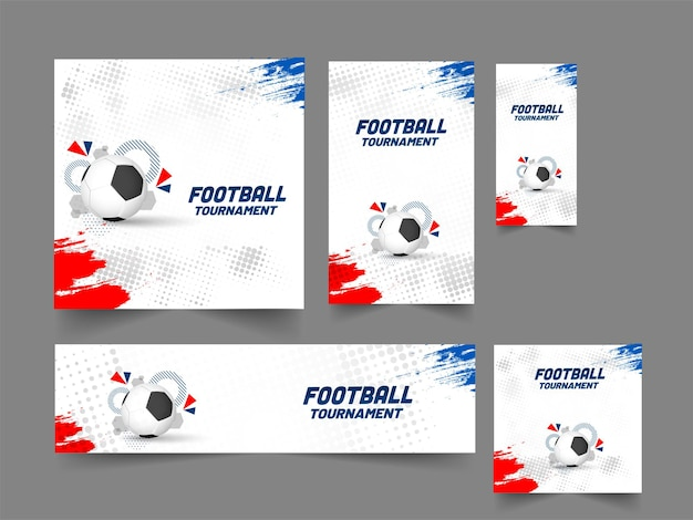 Football tournament banner, poster and template design in five options.