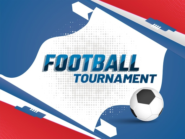 Football tournament poster or banner design with 3d soccer ball on colorful abstract halftone background.