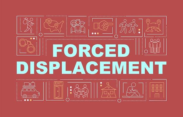 Вынужденное перемещение красное слово концепции баннера. нарушение прав человека. инфографика с линейными иконками на розовом фоне. изолированная творческая типография. векторная иллюстрация цвета наброски с текстом