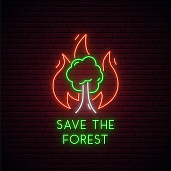 Forest fire neon sign.
