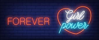 Forever girl power neon sign. Luminous inscription in heart frame on brick wall.