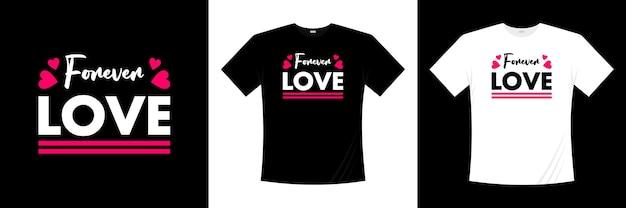 Навсегда люблю типографский дизайн футболки. одежда, модная футболка