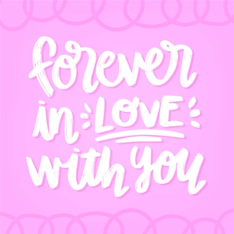 Forever in love with you valentine lettering