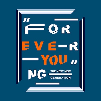 Forever typographic  design