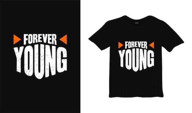 Навсегда молодой типография дизайн футболки