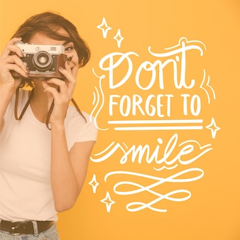 Don't forget to smile lettering