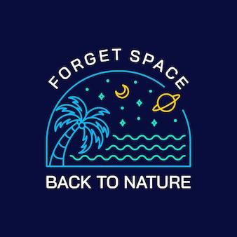 スペースを忘れて、自然に戻る