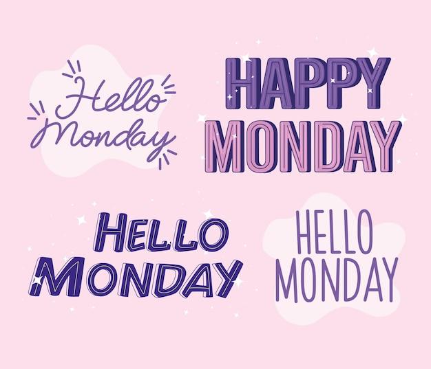 Four hello monday letterings