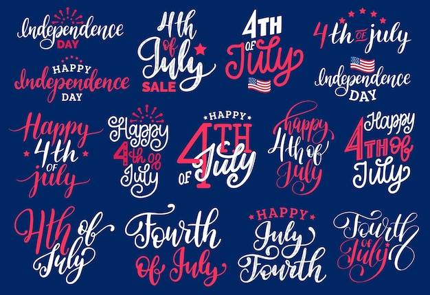 Fourth of july, handwritten phrases set. vector inscriptions for greeting card, banner etc.
