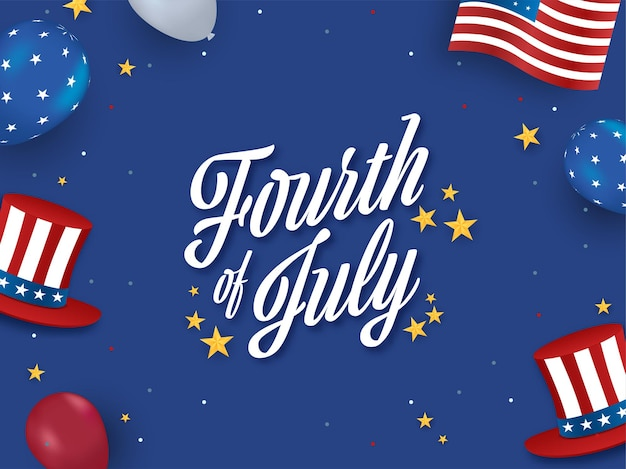 星、アメリカの国旗の色の風船、青い背景のアンクルサムの帽子と7月4日のフォント。