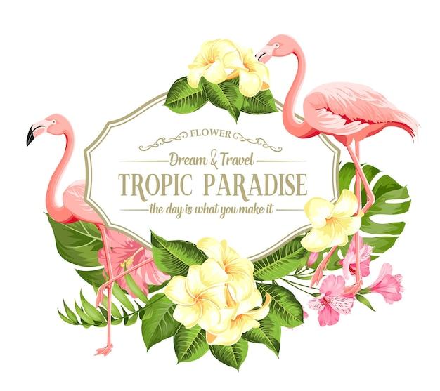熱帯の花と白い背景の上のフラミンゴのフレーム。ベクトルイラスト。