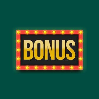 Frame with light bulbs on green background. bonus lettering. vector illustration. billboard bonus points in winnings.