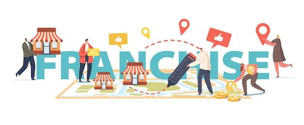 Franchise business concept. people put kiosks on huge map. characters start small enterprise, company, or shops with home office, corporate headquarter poster banner flyer. cartoon vector illustration