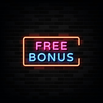 Бесплатный бонус неоновая вывеска