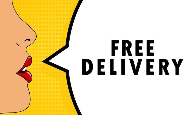 Бесплатная доставка. женский рот с криком красной помады. речевой пузырь с текстом бесплатная доставка. ретро стиль комиксов. может использоваться для бизнеса, маркетинга и рекламы. вектор eps 10.