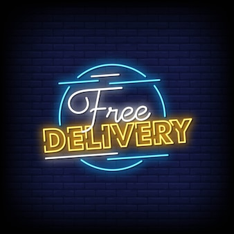 Free delivery neon signs style text