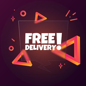 Free delivery. speech bubble banner with free delivery text. glassmorphism style. for business, marketing and advertising. vector on isolated background. eps 10.