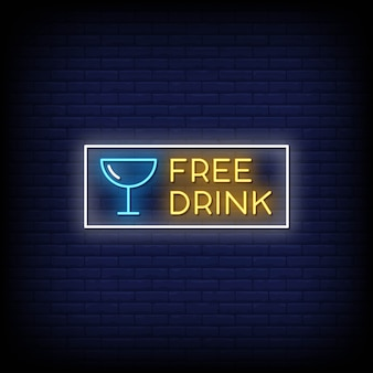 Free drink neon signs style text