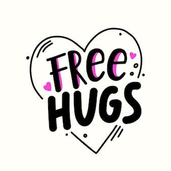 ハートの中の無料の抱擁の引用。バナー、落書きデザイン要素と手描きのシンプルなスタイルのレタリング。愛または友情の世界デー、白い背景で隔離のtシャツのプリント。ベクトルイラスト