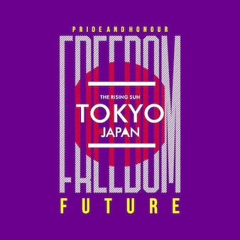 Freedom future of tokyo japan