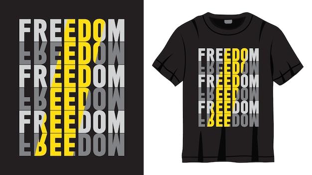 Дизайн надписи со слоганом свободы для футболки
