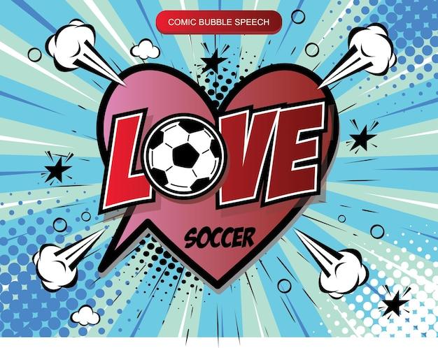 Freehand drawn comic book speech bubble cartoon word love soccer