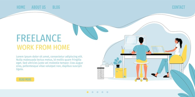 Freelance work from home in comfort condition. man woman freelancer character working online on computer laptop sit at desk. self-employment, digital profession, remote job on internet. landing page