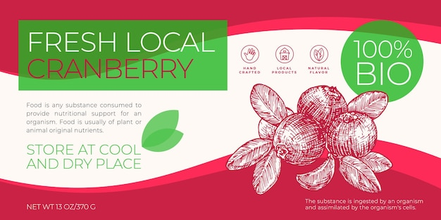 Fresh local fruits and berries label template. abstract vector packaging horizontal design layout. modern typography banner with hand drawn cranberry sketch silhouette background. isolated.