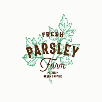 Fresh parsley farm. hand drawn green parsley branch with premium vintage typography. stylish classy vector emblem concept.