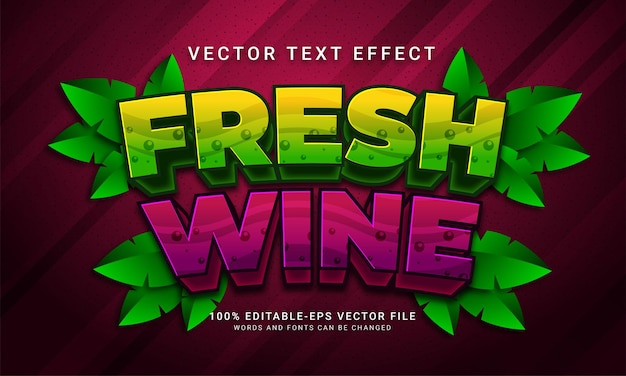 Fresh wine editable text style effect themed natural fresh drink
